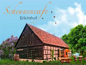 Scheunencafe Ehrlichthof